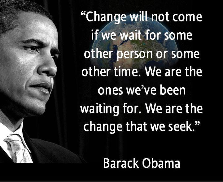 Obama Change We Seek